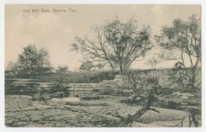 Primary view of object titled '[Postcard of Old Mill Dam, Boerne, Texas]'.