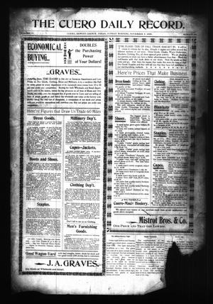 Primary view of object titled 'The Cuero Daily Record. (Cuero, Tex.), Vol. 11, No. 94, Ed. 1 Sunday, November 5, 1899'.
