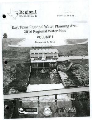 Primary view of object titled 'Regional Water Plan: Region I (East Texas), 2016, Volume I. Main Report'.