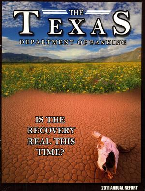 Primary view of object titled 'Texas Department of Banking Annual Report: 2011'.