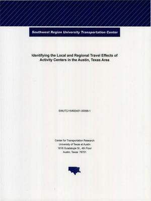 Primary view of object titled 'Identifying the Local and Regional Travel Effects of Activity Centers in the Austin, Texas Area'.