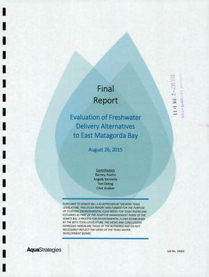 Primary view of object titled 'Evaluation of Freshwater Delivery Alternatives to East Matagorda Bay'.