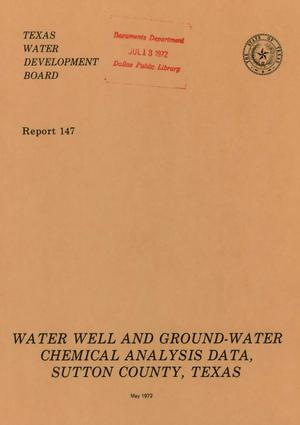Primary view of object titled 'Water Well and Ground-Water Chemical Analysis Data, Sutton County, Texas'.