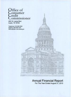 Primary view of object titled 'Texas Office of Consumer Credit Commissioner Annual Financial Report: August 31, 2015'.