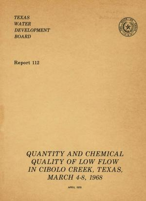 Primary view of object titled 'Quantity and Chemical Quality of Low Flow in Cibolo Creek, Texas, March 4-8, 1968'.