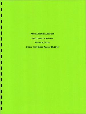 Primary view of object titled 'Texas First Court of Appeals Annual Financial Report: 2015'.