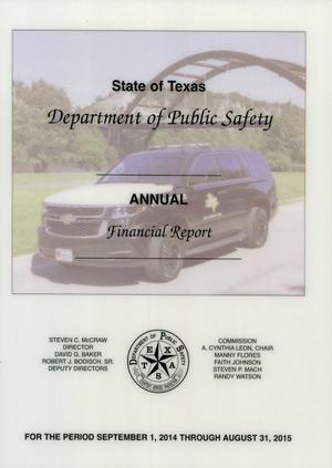 Primary view of object titled 'Texas Department of Public Safety Annual Financial Report: 2015'.