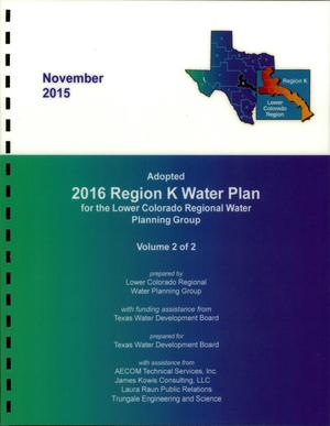 Primary view of object titled 'Regional Water Plan: Region K (Lower Colorado), 2016, Volume II. Water Management Strategies and Appendices'.