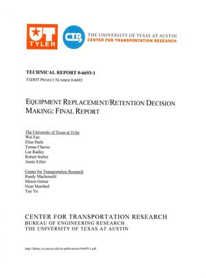 Primary view of object titled 'Equipment Replacement/Retention Decision Making: Final Report'.
