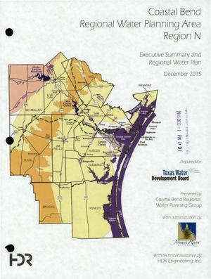 Primary view of object titled 'Regional Water Plan: Region N (Coastal Bend), 2016, Volume 1. Executive Summary and Regional Water Plan'.