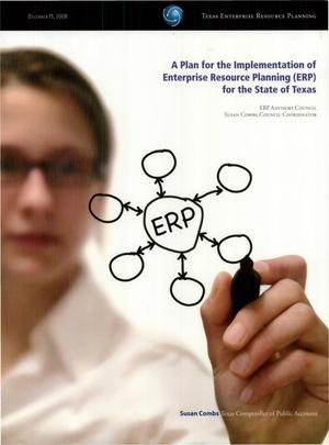 Primary view of object titled 'A Plan For The Implementation Of Enterprise Resource Planning (ERP) For The State Of Texas'.