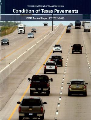 Primary view of object titled 'Condition of Texas Pavements: Pavement Management Information Systems Annual Report, 2012-2015'.