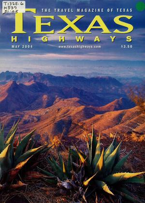 Primary view of object titled 'Texas Highways, Volume 51 Number 5, May 2004'.
