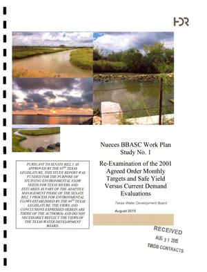 Primary view of object titled 'Nueces BBASC Work Plan Study No. 1: Re-Examination of the 2001 Agreed Order Monthly Targets and Safe Yield Versus Current Demand Evaluations'.