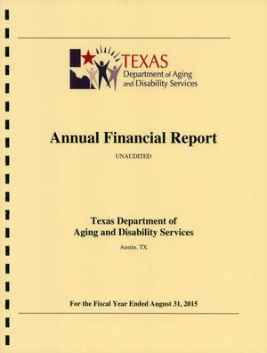 Primary view of object titled 'Texas Department of Aging and Disability Services Annual Financial Report: 2015'.