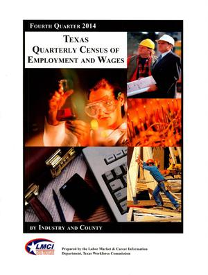 Primary view of object titled 'Texas Quarterly Census of Employment and Wages by Industry and County: Fourth Quarter 2014'.
