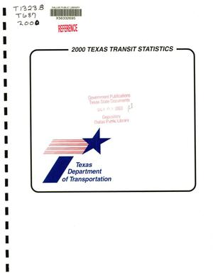 Primary view of object titled 'Texas Transit Statistics: 2000'.