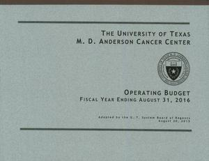 Primary view of object titled 'University of Texas M. D. Anderson Cancer Center Operating Budget: 2016'.