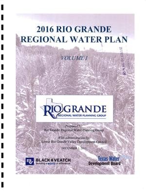 Primary view of object titled 'Regional Water Plan: Region M (Rio Grande), Volume 1. Executive Summary and Regional Water Plan'.
