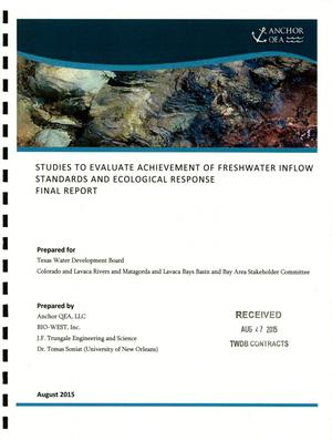 Primary view of object titled 'Studies to Evaluate Achievement of Freshwater Inflow Standards and Ecological Response Final Report'.