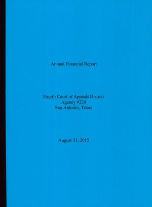 Primary view of object titled 'Texas Fourth Court of Appeals Annual Financial Report: 2015'.