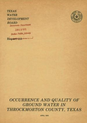 Primary view of object titled 'Occurrence and Quality of Ground Water in Throckmorton County, Texas'.