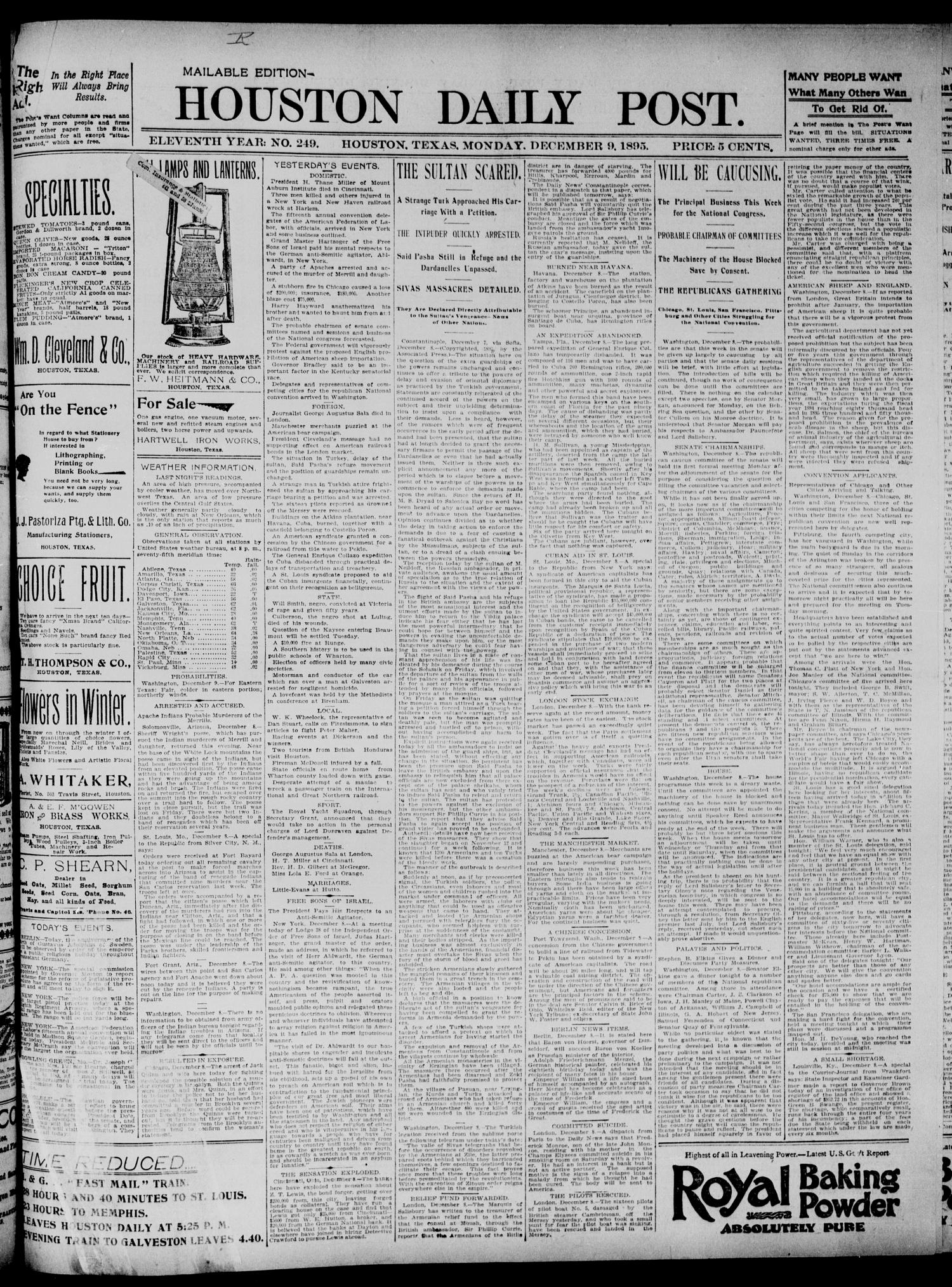 The Houston Daily Post (Houston, Tex.), Vol. ELEVENTH YEAR, No. 249, Ed. 1, Monday, December 9, 1895                                                                                                      [Sequence #]: 1 of 8