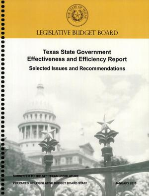 Primary view of object titled 'Legislative Budget Board Texas State Government Effectiveness and Efficiency Report: Selected Issues and Recommendations'.
