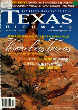 Primary view of object titled 'Texas Highways, Volume 53 Number 2, February 2006'.