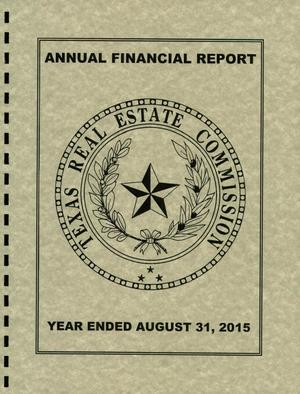 Primary view of object titled 'Texas Real Estate Commission Annual Financial Report: 2015'.