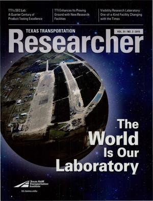 Primary view of object titled 'Texas Transportation Researcher, Volume 51, Number 2, 2015'.