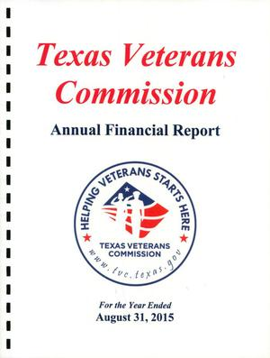 Primary view of object titled 'Texas Veterans Commission Annual Financial Report: 2015'.
