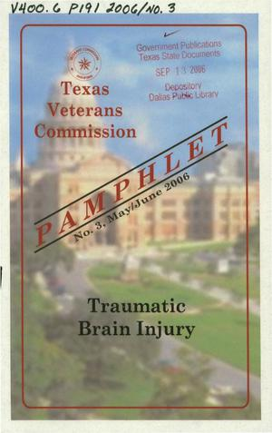 Primary view of object titled 'Texas Veterans Commission Pamphlet, Number 3. May/June 2006'.