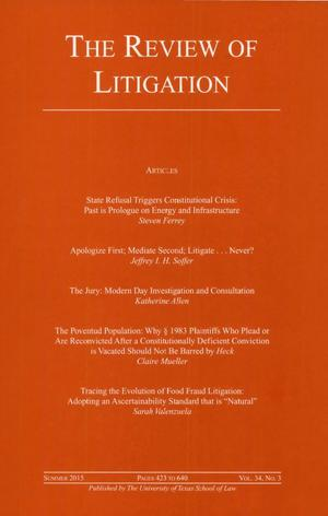 Primary view of object titled 'The Review of Litigation, Volume 34, Number 3, Summer 2015'.