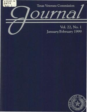 Primary view of object titled 'Texas Veterans Commission Journal, Volume 22, Issue 1, January/February 1999'.