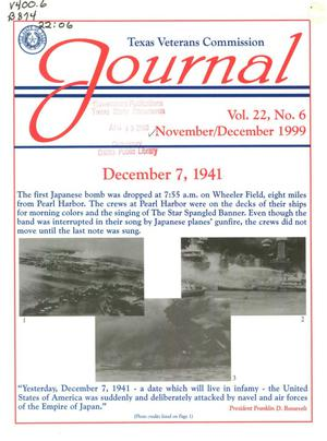 Primary view of object titled 'Texas Veterans Commission Journal, Volume 22, Issue 6, November/December 1999'.
