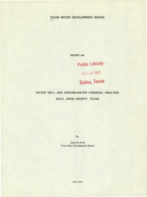 Primary view of object titled 'Water Well and Ground-Water Chemical Analysis Data, Irion County, Texas'.