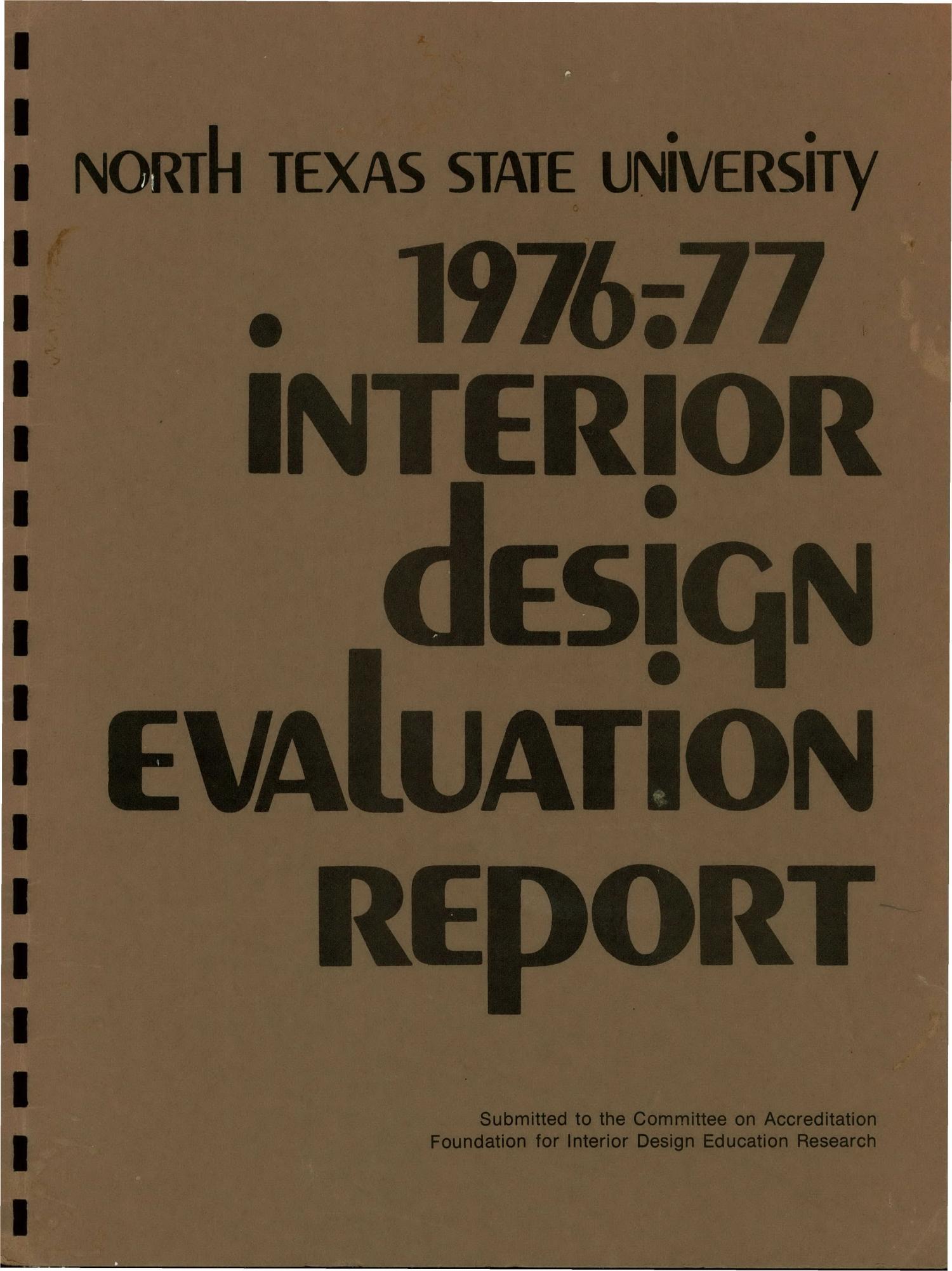 North Texas State University Interior Design Department Report Evaluation 1976 77