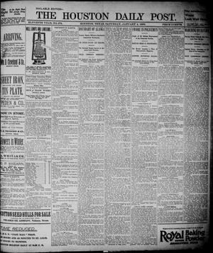 Primary view of object titled 'The Houston Daily Post (Houston, Tex.), Vol. ELEVENTH YEAR, No. 275, Ed. 1, Saturday, January 4, 1896'.