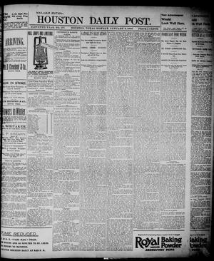 Primary view of object titled 'The Houston Daily Post (Houston, Tex.), Vol. ELEVENTH YEAR, No. 277, Ed. 1, Monday, January 6, 1896'.