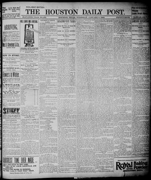 Primary view of object titled 'The Houston Daily Post (Houston, Tex.), Vol. ELEVENTH YEAR, No. 279, Ed. 1, Wednesday, January 8, 1896'.