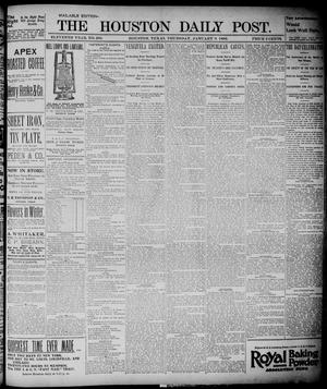 Primary view of object titled 'The Houston Daily Post (Houston, Tex.), Vol. ELEVENTH YEAR, No. 280, Ed. 1, Thursday, January 9, 1896'.