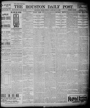 Primary view of object titled 'The Houston Daily Post (Houston, Tex.), Vol. ELEVENTH YEAR, No. 281, Ed. 1, Friday, January 10, 1896'.