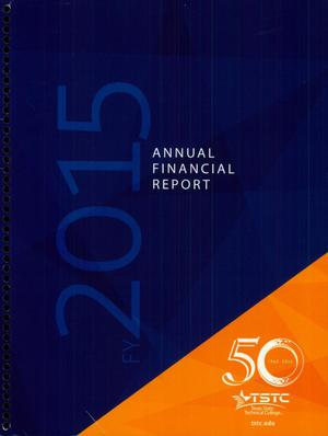 Primary view of object titled 'Texas State Technical College Annual Financial Report: August 31, 2015'.