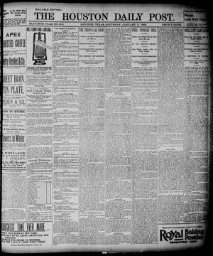 Primary view of object titled 'The Houston Daily Post (Houston, Tex.), Vol. ELEVENTH YEAR, No. 282, Ed. 1, Saturday, January 11, 1896'.