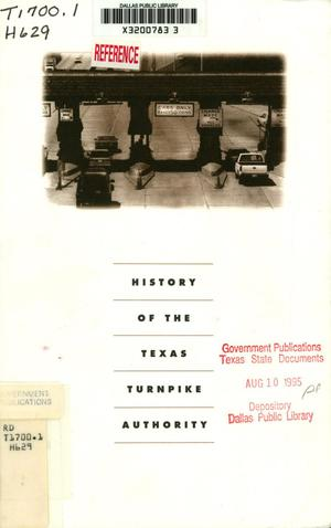 Primary view of object titled 'History Of The Texas Turnpike Authority'.