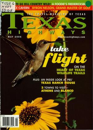 Primary view of object titled 'Texas Highways, Volume 53 Number 5, May 2006'.