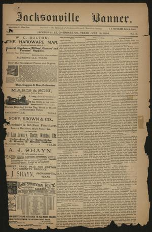 Primary view of object titled 'Jacksonville Banner. (Jacksonville, Tex.), Vol. 7, No. 6, Ed. 1 Saturday, June 16, 1894'.
