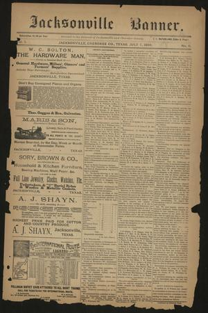 Primary view of object titled 'Jacksonville Banner. (Jacksonville, Tex.), Vol. 7, No. 9, Ed. 1 Saturday, July 7, 1894'.