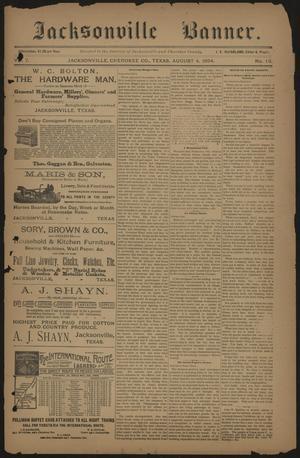 Jacksonville Banner. (Jacksonville, Tex.), Vol. 7, No. 13, Ed. 1 Saturday, August 4, 1894